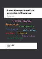 Sumak Kawsay / Buen Vivir y cambios civilizatorios | Livro livre | Scoop.it