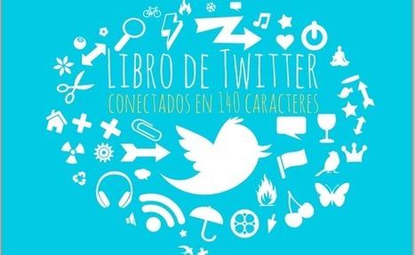 Todo sobre Twitter en un ebook.- | Personas 2.0: #SocialMedia #Strategist | Scoop.it