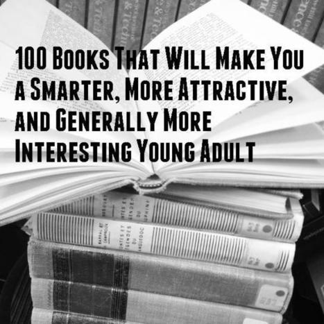 100 Books That Will Make You a Smarter, More... | GMHS Media Ctr | Literature | Scoop.it