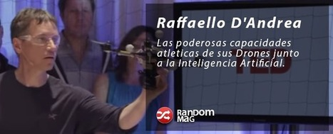 No vas a poder creer lo que hacen estos Drones junto a un poco de Inteligencia Artificial | Random Mag | Random Magazine | Scoop.it