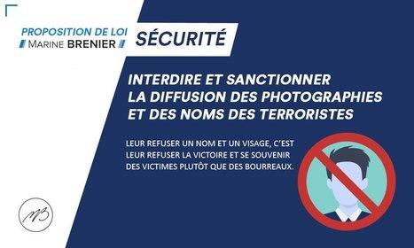 Deux députés, dont la Niçoise Marine Brenier, proposent une loi contre la diffusion de l'identité des terroristes | DocPresseESJ | Scoop.it