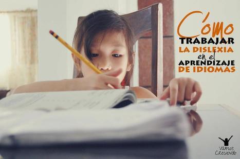 Cómo trabajar la dislexia en el aprendizaje de idiomas | Recull diari | Scoop.it