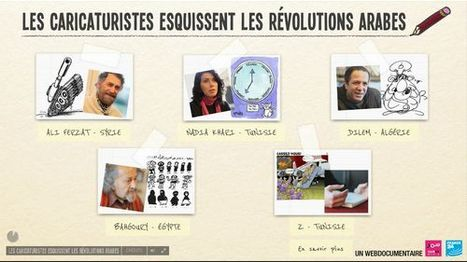 Les caricaturistes esquissent les révolutions arabes | Films interactifs et webdocumentaires | Scoop.it