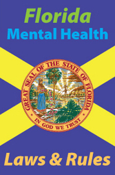 Florida Mental Health Laws and Rules | Continuing Education Courses and Videos | Scoop.it