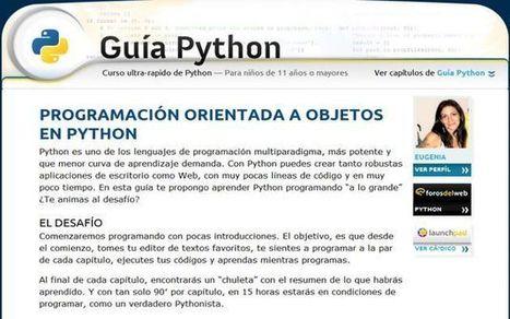 Guía Python, un completo curso rápido de Python para todas las edades   E-Learning, M-Learning   Scoop.it