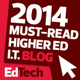 The 2014 Dean's List: 50 Must-Read Higher Education Technology Blogs | Information Technology Learn IT - Teach IT | Scoop.it