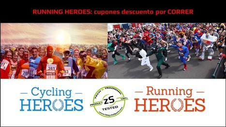 RUNNING HEROES: cupones descuento por CORRER - Análisis de productos. ZitaSport | Corredor Popular | Scoop.it