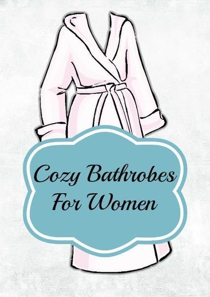 Cozy Bathrobes For Women She Will Love | Boutique Shops News! | Scoop.it