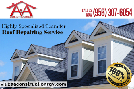 Find a Local Roof Repair Service in McAllen: | A&A Construction | Scoop.it