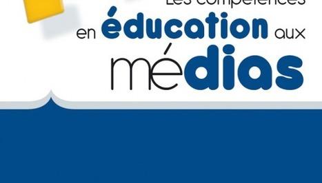 Les compétences en éducation aux médias - cadre général | CSEM | Ressources pédagogiques : Education aux médias- Lycée Marie Curie | Scoop.it