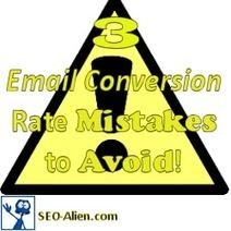 3 Email Conversion Rate Mistakes to Avoid | Allround Social Media Marketing | Scoop.it