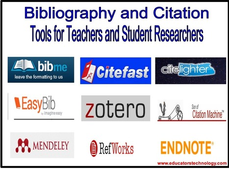 10 of The Best Bibliography and Citation Tools for Teachers and Student Researchers | School Library Teachers: Collaborators of Knowledge | Scoop.it