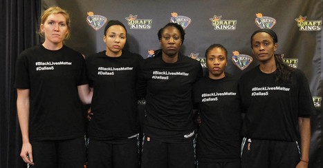 Stand with WNBA players against police violence! | Educating & Enforcing Human Rights For We The People !! | Scoop.it