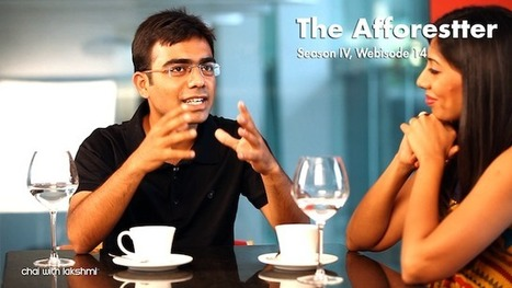 The Afforestter - Chai with Lakshmi | Silviculture and Forest News | Scoop.it
