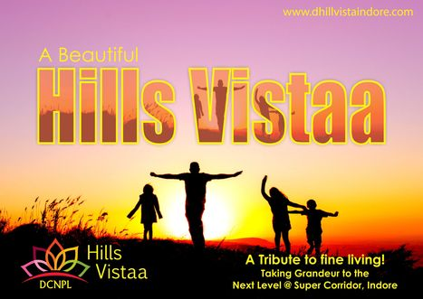 DCNPL Hills Vistaa #Indore- A #Tribute to Fine #Living.... | Property in Indore | Scoop.it