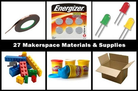 27 Makerspace Materials & Supplies - Makerspaces.com | Education and Tech Tools | Scoop.it