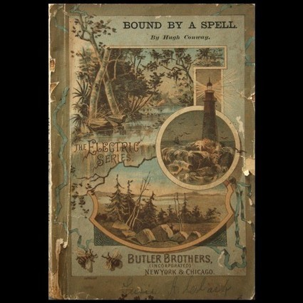 1887 BOUND BY A SPELL - HUGH CONWAY Rare VICTORIAN PB (Auction ID: 222888, End Time : Sep. 19, 2012 20:30:00) - MYNOTERA ONLINE AUCTION | Antiquarian Books | Scoop.it