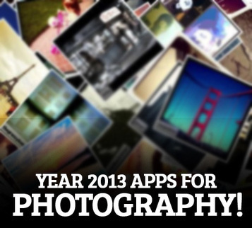 Year 2013 Apps for Photography! | Photography | Scoop.it