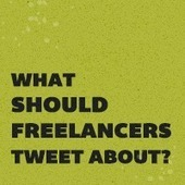 What Should Freelancers Tweet About? | Copywriting news | Scoop.it