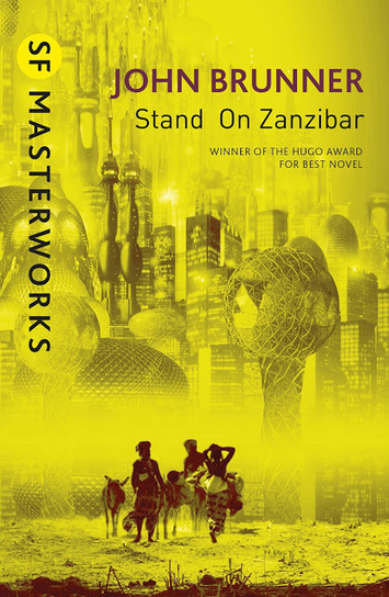 Intergalacticrobot: Stand on Zanzibar | Ficção científica literária | Scoop.it