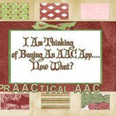 I am Thinking About Buying An AAC App… Now What? | AAC and Literacy- Bridging the Gap | Scoop.it