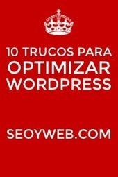 10 Trucos para optimizar wordpress y aumentar la seguridad | Aimaro 3.0 | Scoop.it