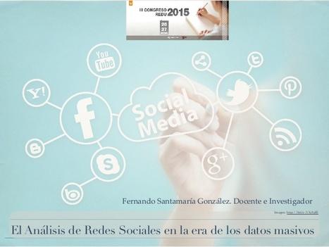 El análisis de redes sociales en la era de los datos masivos | APRENDIZAJE | Scoop.it