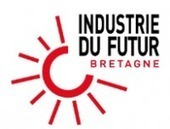 Lancement Du Programme « Industrie Du Futur Bretagne »  | Industrie en Bretagne | Scoop.it