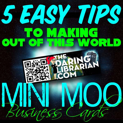 5 Easy Tips to Making Out of This World Mini Moo Business Cards | The Daring Librarian | Font Lust & Graphic Desires | Scoop.it