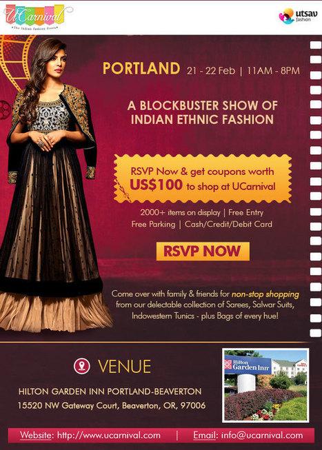 "UCarnival Portland 2015 "" Indian Ethnic Wear Fest - Beaverton, | Events in Beaverton | Events | Sandhira News | Scoop.it"