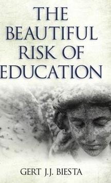 Gert Biesta over het prachtige risico van onderwijs | Leren en Innoveren | Scoop.it