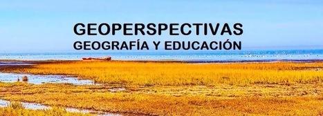 GEOPERSPECTIVAS - GEOGRAFÍA Y EDUCACIÓN: DICCIONARIO DE GEOGRAFÍA APLICADA Y PROFESIONAL, 2015 | Nuevas Geografías | Scoop.it