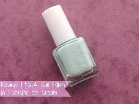 Raspberrykiss | UK Beauty Blog: Review | MUA Nail Polish in Pistachio Ice Cream | Beauty | Scoop.it