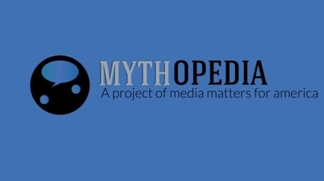 Media Matters Launches 'Mythopedia' Fact Check Tool Ahead Of CPAC | Daily Crew | Scoop.it