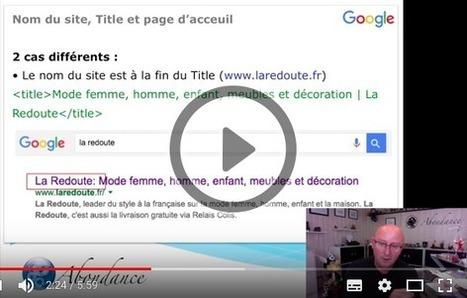 Pourquoi faut-il mettre le nom du site au début du Title sur une page d'accueil ? Vidéo SEO - Actualité Abondance   Web Marketing   Scoop.it