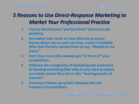 "Tracy G.J. Congdon ""The Marketing Soldier"": 5 Reasons to Use Direct-Response Marketing to Market Your Professional Practice 