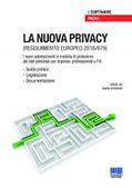 La nuova privacy. Regolamento europeo 2016/679. Con CD-ROM | Software fiscali, previdenziali e per uffici legali | Scoop.it