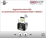 Création de trafic en magasin : Radio + Mobile le pari gagnant ! | Créer du trafic en magasin via le Digital (web et mobile) | Scoop.it