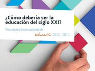 ¿Cómo debería ser la educación del siglo XXI? Crónica del Encuentro Internacional de Educación de Fundación Telefónica | Nuevas tecnologías aplicadas a la educación | Educa con TIC | paprofes | Scoop.it