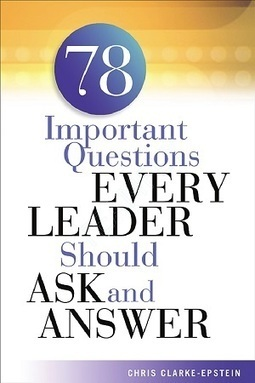 Questions Leaders Need to Ask Customers | Surviving Leadership Chaos | Scoop.it