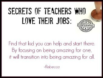 Secrets of teachers who love their jobs: focus on a child you can really help -   Leadership, Innovation, and Creativity   Scoop.it