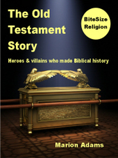 The Old Testament Story: heroes & villains who made Biblical history   BiteSize eBooks   Scoop.it