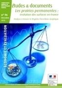 Les prairies permanentes : évolution des surfaces en France - Ministère du Développement durable | Sécurité sanitaire des aliments | Scoop.it