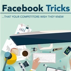 Facebook Marketing Tricks Your Competitors Wish They Knew [INFOGRAPHIC] | Social Media Marketing Solutions for B2B | Scoop.it