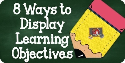 8 Ways to Display Learning Objectives | Agile SE | Scoop.it