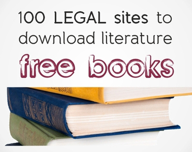 Free books: 100 legal sites to download literature | Just English | Tech and the ESL Teacher | Scoop.it