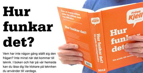Hur funkar det? > Fråga Kjell   Kjell.com   Teknologifronten i min digitala värld   Scoop.it
