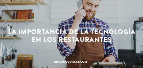14 datos que demuestran la importancia de la tecnología en los restaurantes americanos en 2016   Diego Coquillat   GastroMarketing   Scoop.it