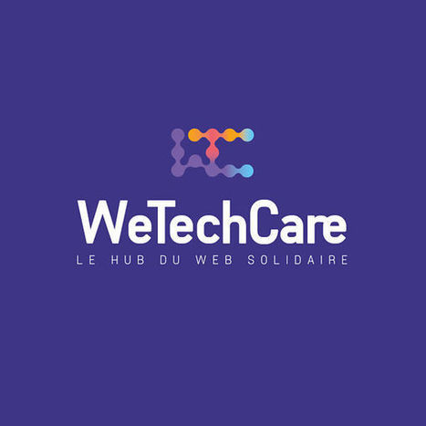 WeTechCare, la start-up sociale d'Emmaüs pour faire du numérique un levier d'insertion pour tous - Blog du Modérateur | A votre santé ! | Scoop.it