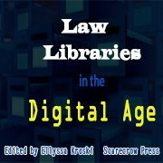 Law Libraries in the Digital Age | Libraries & Archives 101 | Scoop.it